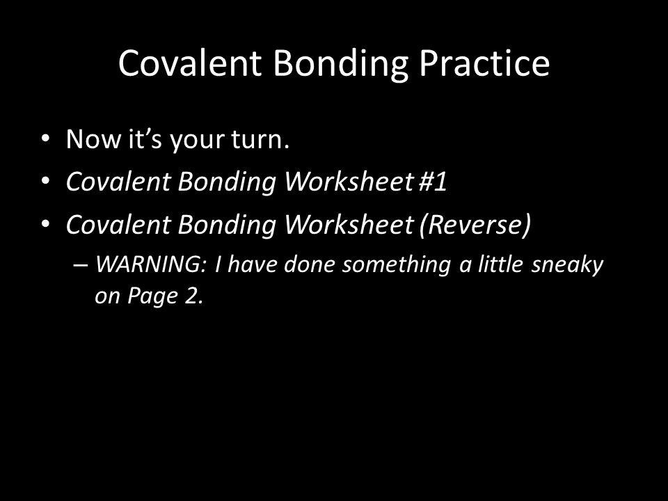 Covalent Bonding Practice