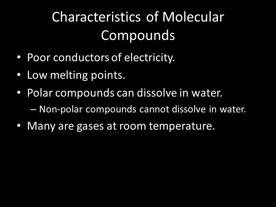Characteristics of Molecular Compounds
