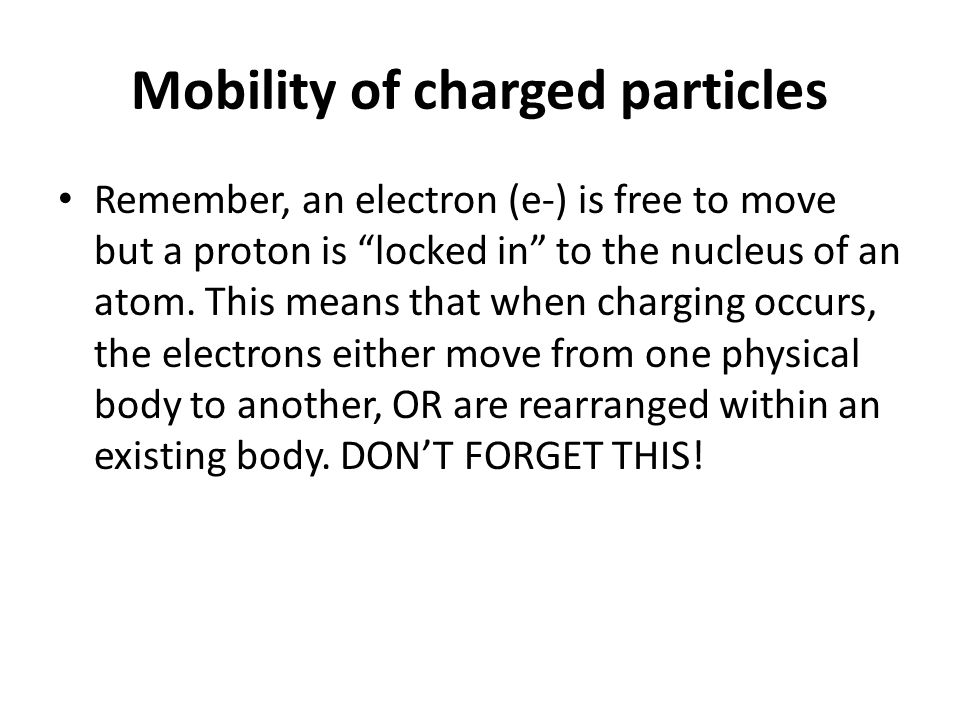 Mobility of charged particles