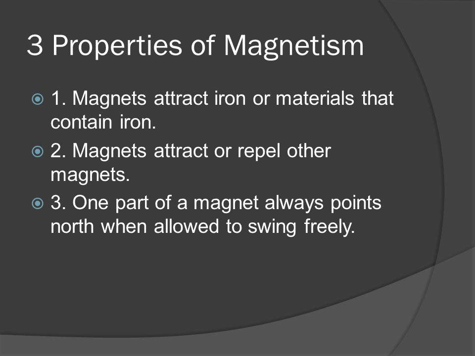 3 Properties of Magnetism