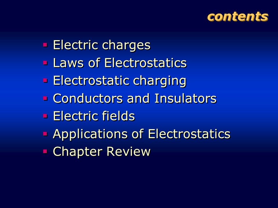 Laws of Electrostatics Electrostatic charging