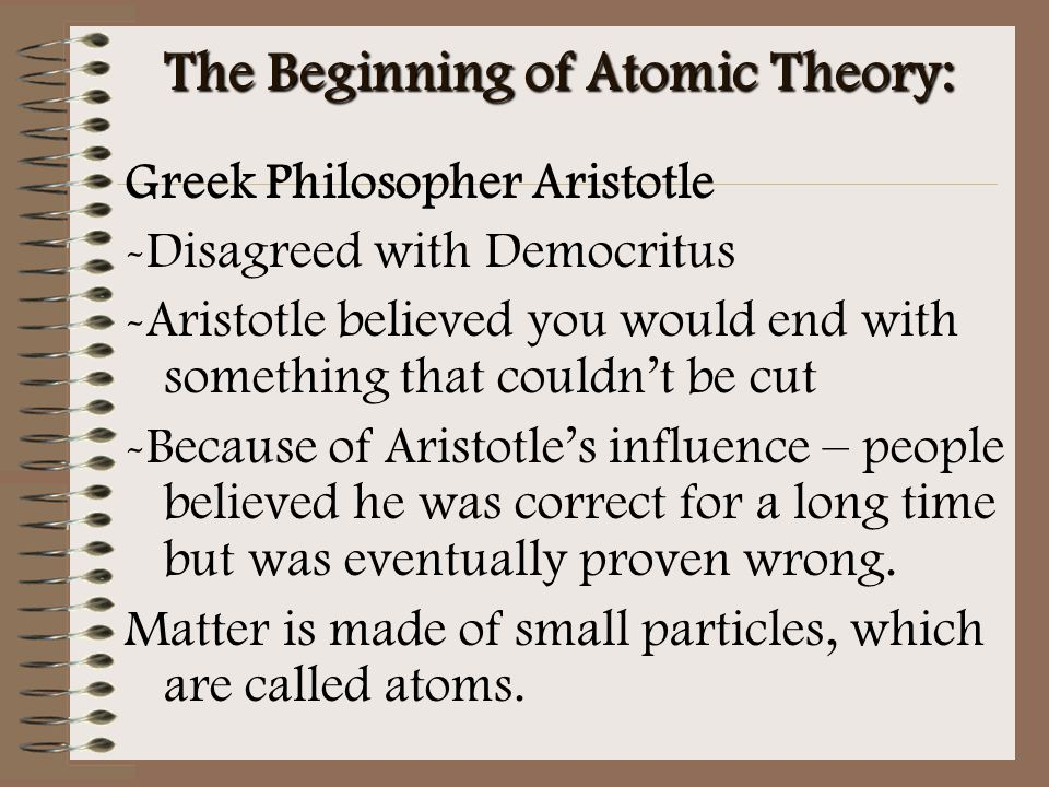 The Beginning of Atomic Theory: