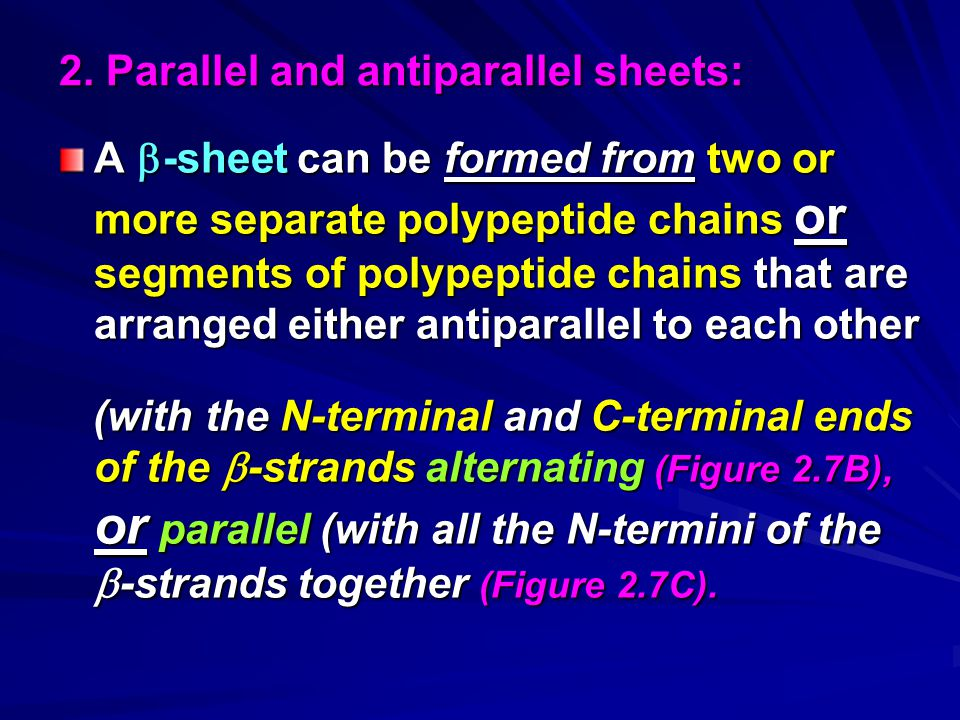 2. Parallel and antiparallel sheets:
