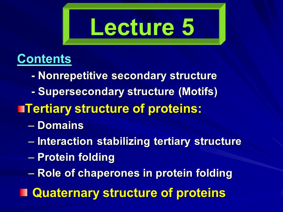Lecture 5 Quaternary structure of proteins Contents