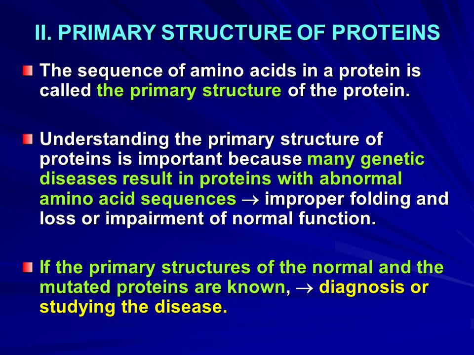 II. PRIMARY STRUCTURE OF PROTEINS