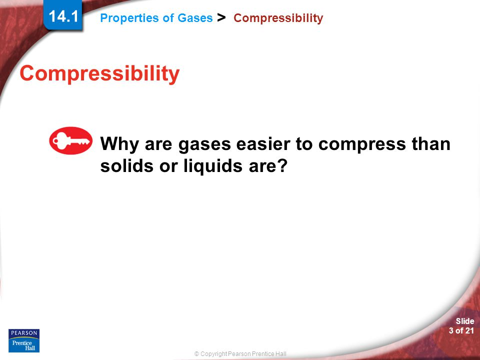 Compressibility Compressibility Why are gases easier to compress than solids or liquids are