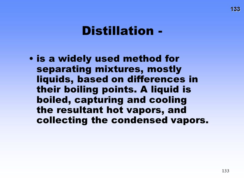 Distillation -