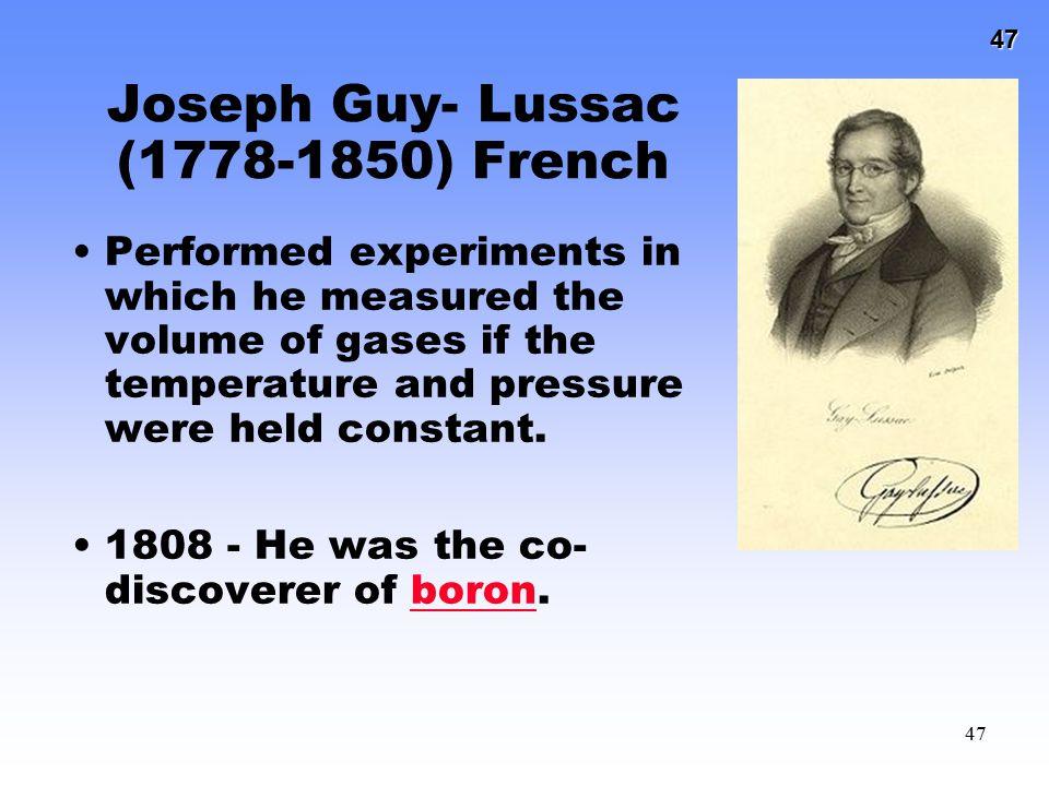 Joseph Guy- Lussac (1778-1850) French