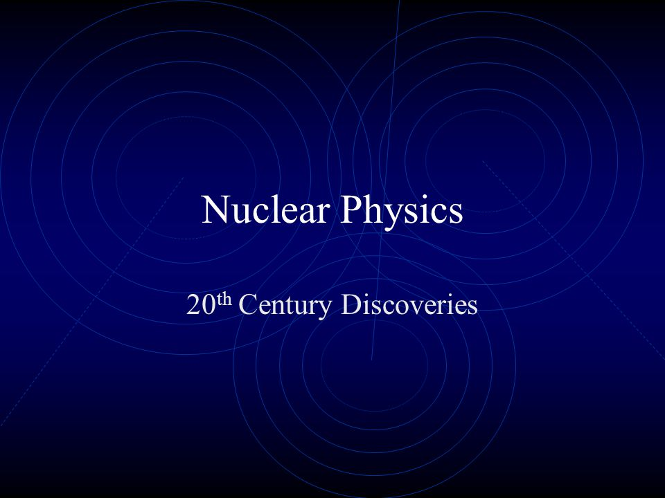 20th Century Discoveries