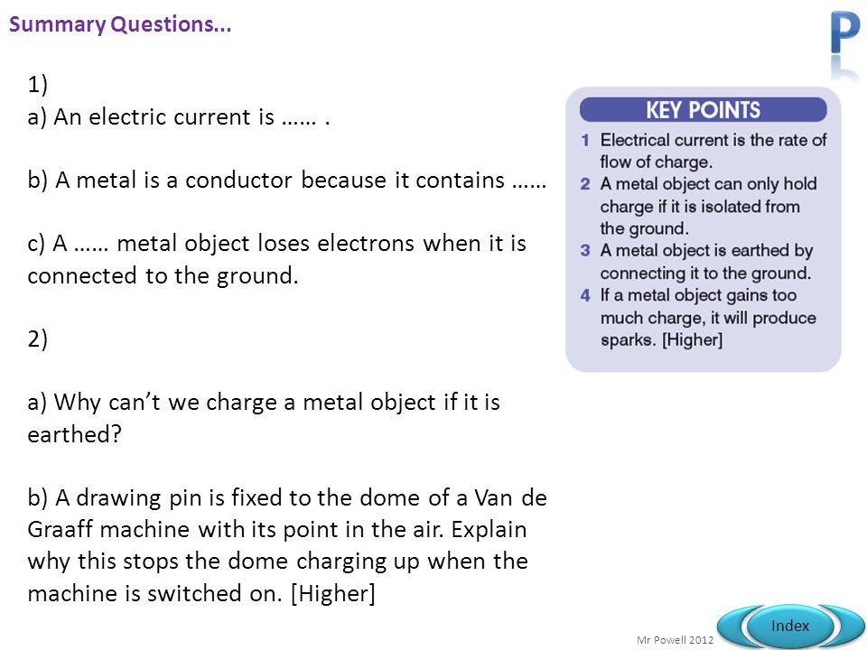 P 1) a) An electric current is …… .