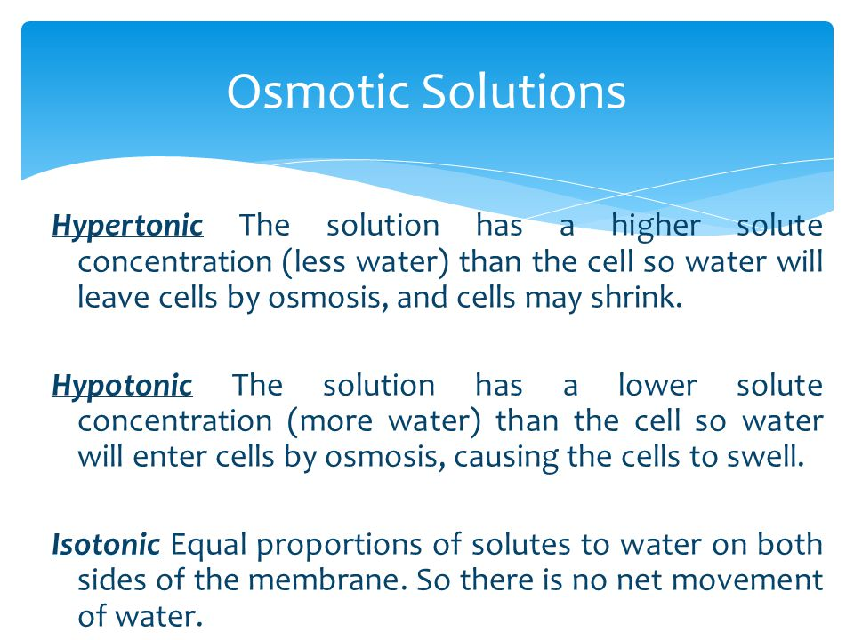 Osmotic Solutions