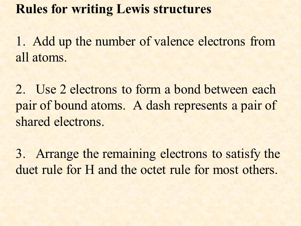Rules for writing Lewis structures 1