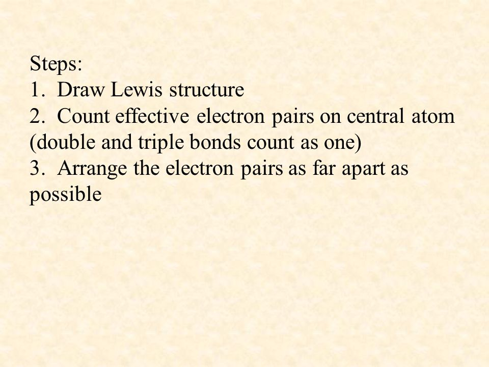Steps: 1. Draw Lewis structure 2