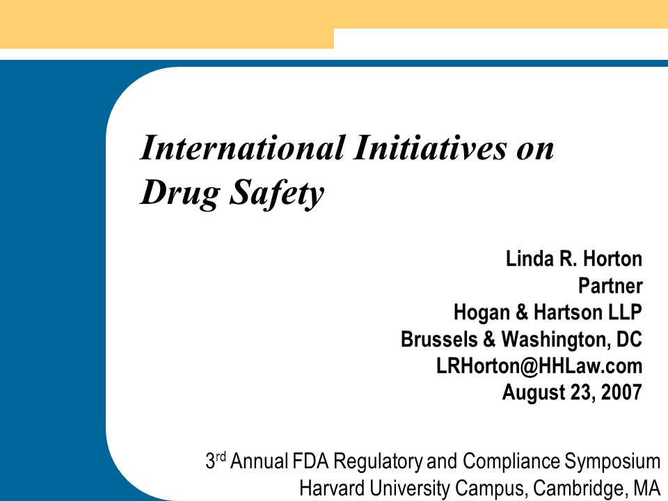 International Initiatives on Drug Safety