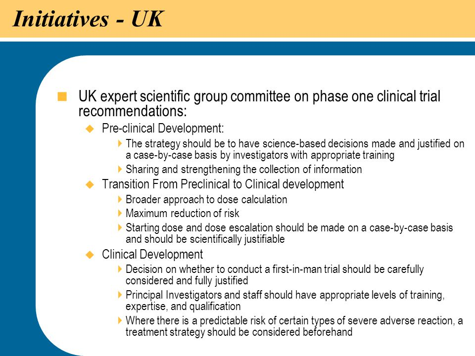 Initiatives - UK UK expert scientific group committee on phase one clinical trial recommendations: Pre-clinical Development: