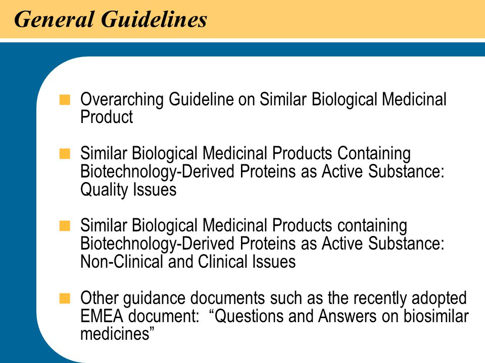 General Guidelines Overarching Guideline on Similar Biological Medicinal Product.