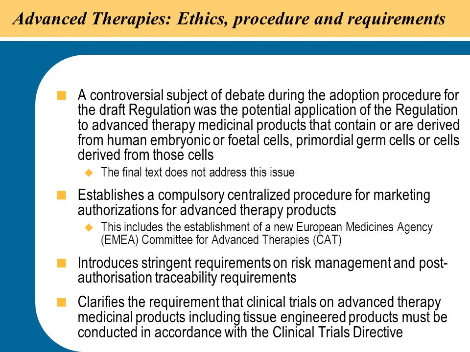 Advanced Therapies: Ethics, procedure and requirements