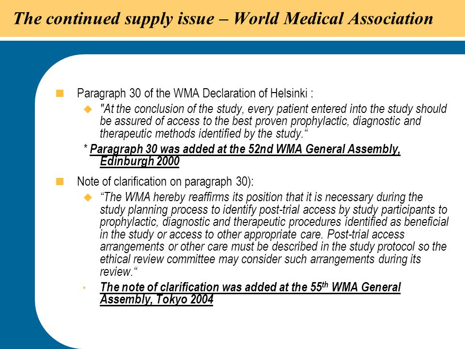 The continued supply issue – World Medical Association