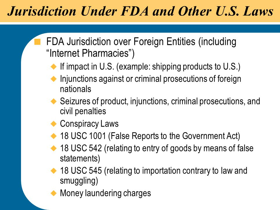 Jurisdiction Under FDA and Other U.S. Laws