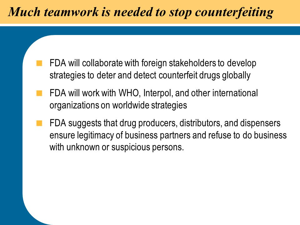 Much teamwork is needed to stop counterfeiting