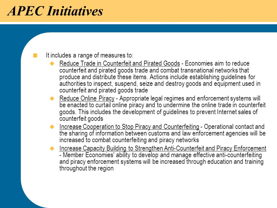 APEC Initiatives It includes a range of measures to: