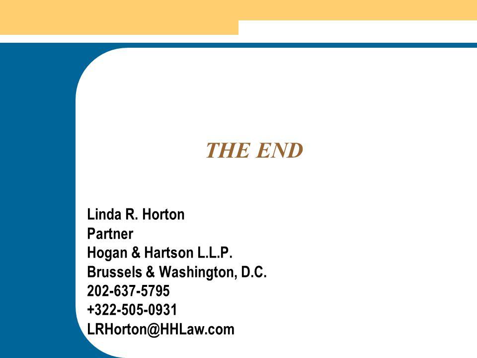 THE END Linda R. Horton Partner Hogan & Hartson L.L.P.