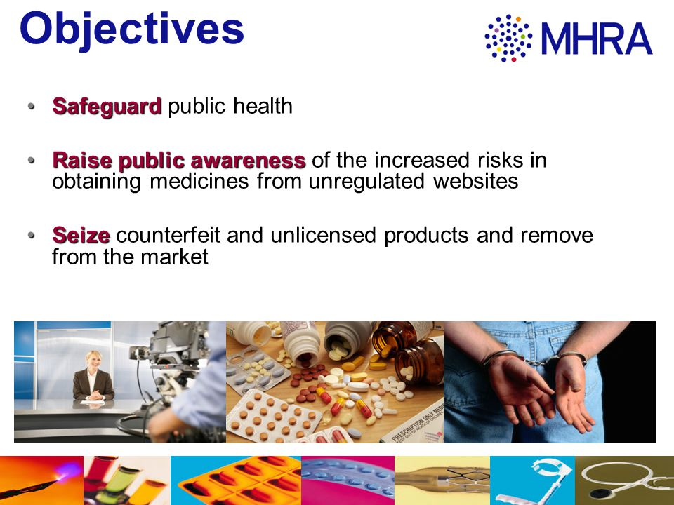 Objectives Safeguard public health