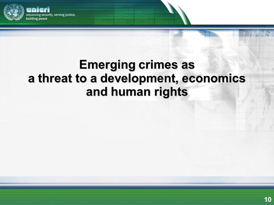 Emerging crimes as a threat to a development, economics and human rights