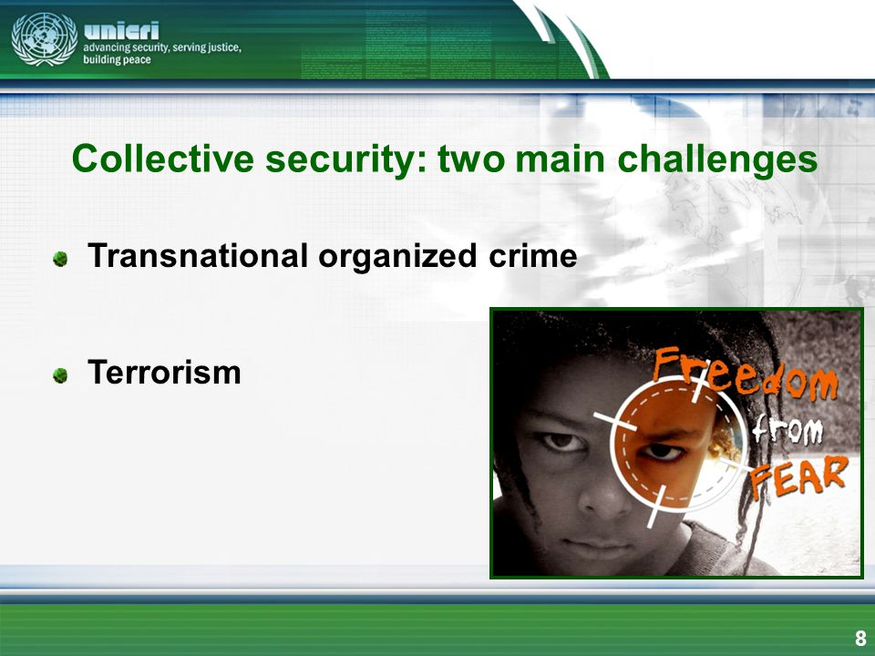 Collective security: two main challenges
