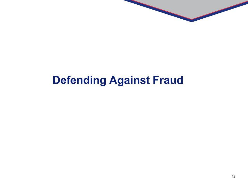 Defending Against Fraud