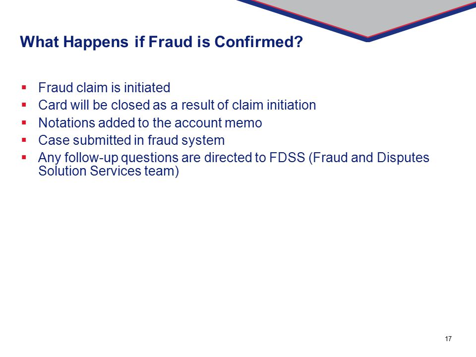 What Happens if Fraud is Confirmed