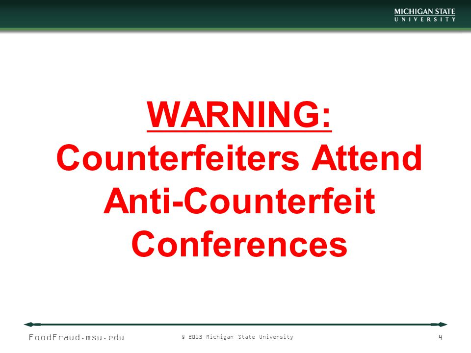 WARNING: Counterfeiters Attend Anti-Counterfeit Conferences