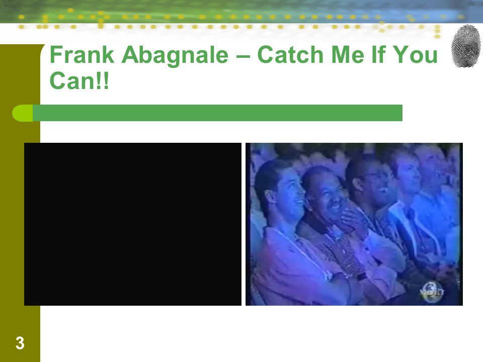 Frank Abagnale – Catch Me If You Can!!