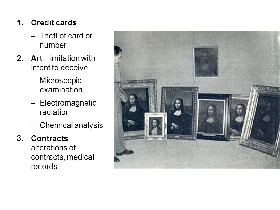 Credit cards Theft of card or number. Art—imitation with intent to deceive. Microscopic examination.