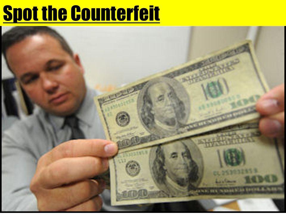Spot the Counterfeit