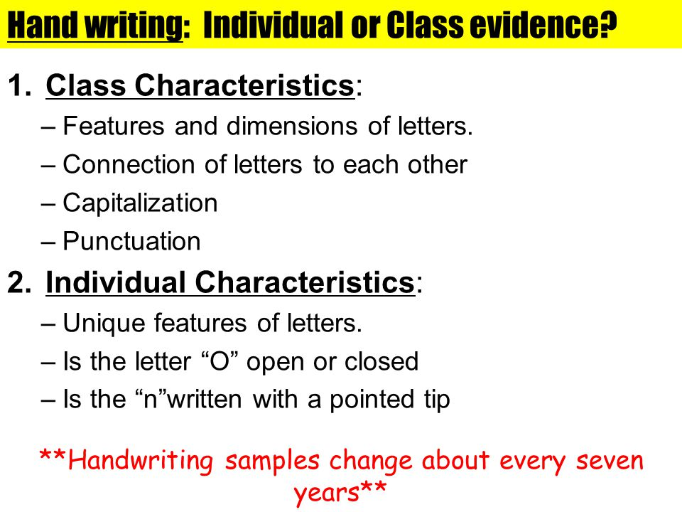 Hand writing: Individual or Class evidence