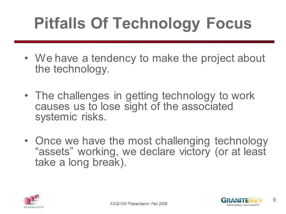 Pitfalls Of Technology Focus