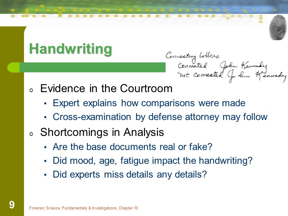 Handwriting Evidence in the Courtroom Shortcomings in Analysis