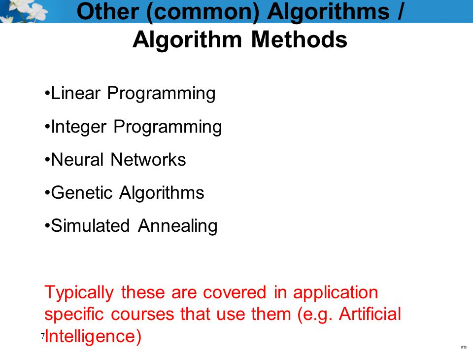 Other (common) Algorithms / Algorithm Methods