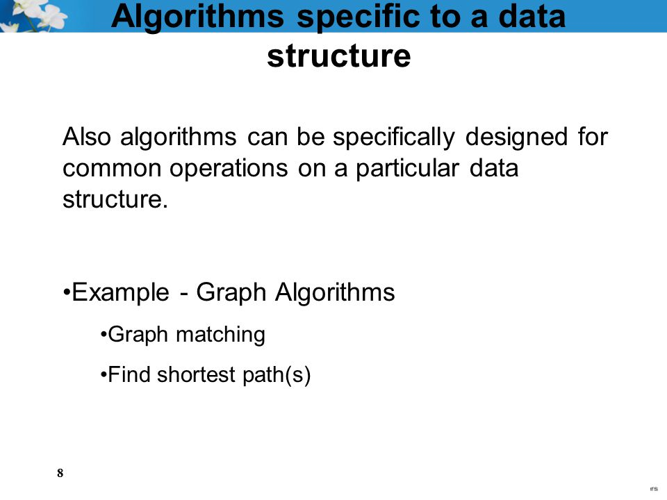 Algorithms specific to a data structure