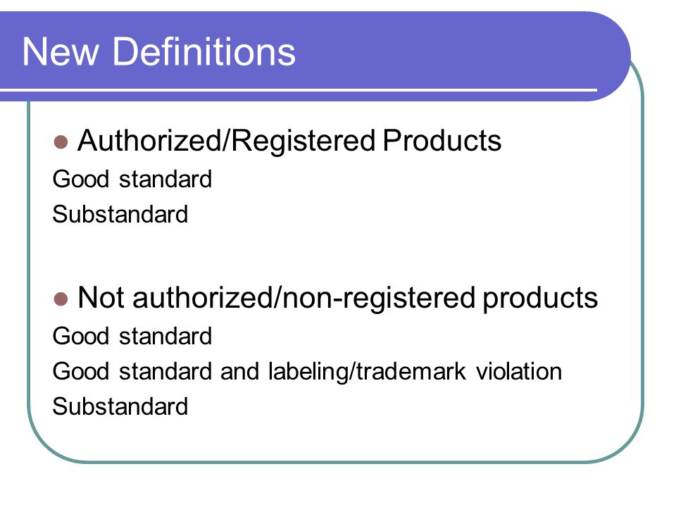 New Definitions Authorized/Registered Products