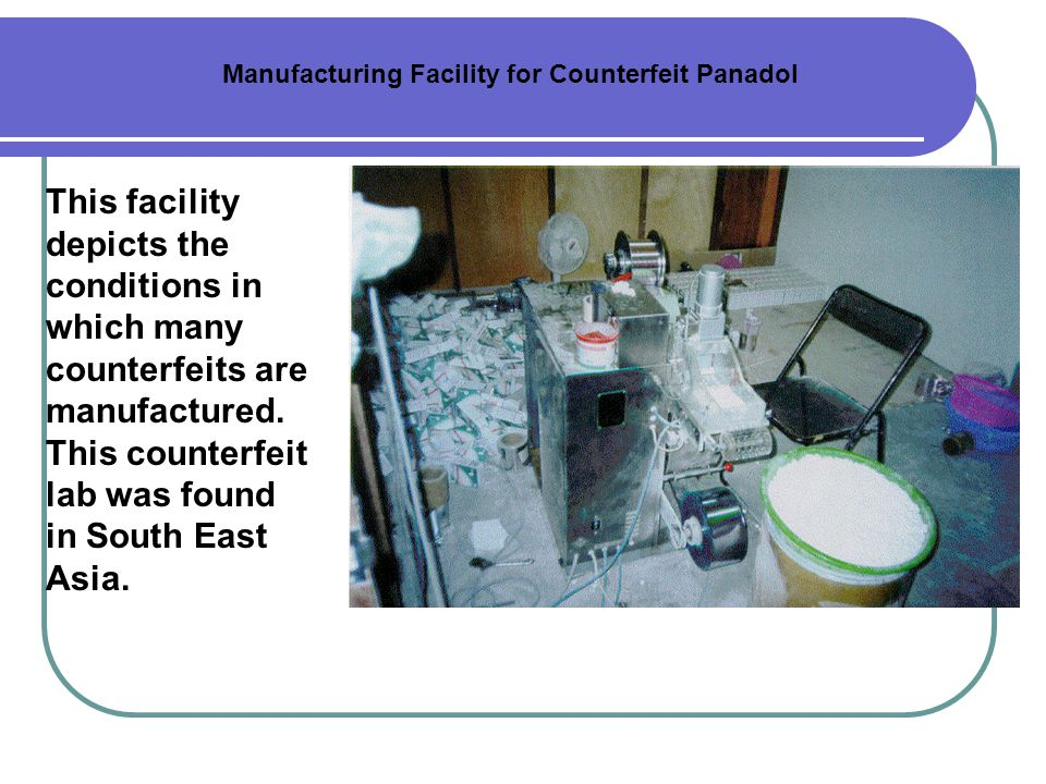Manufacturing Facility for Counterfeit Panadol