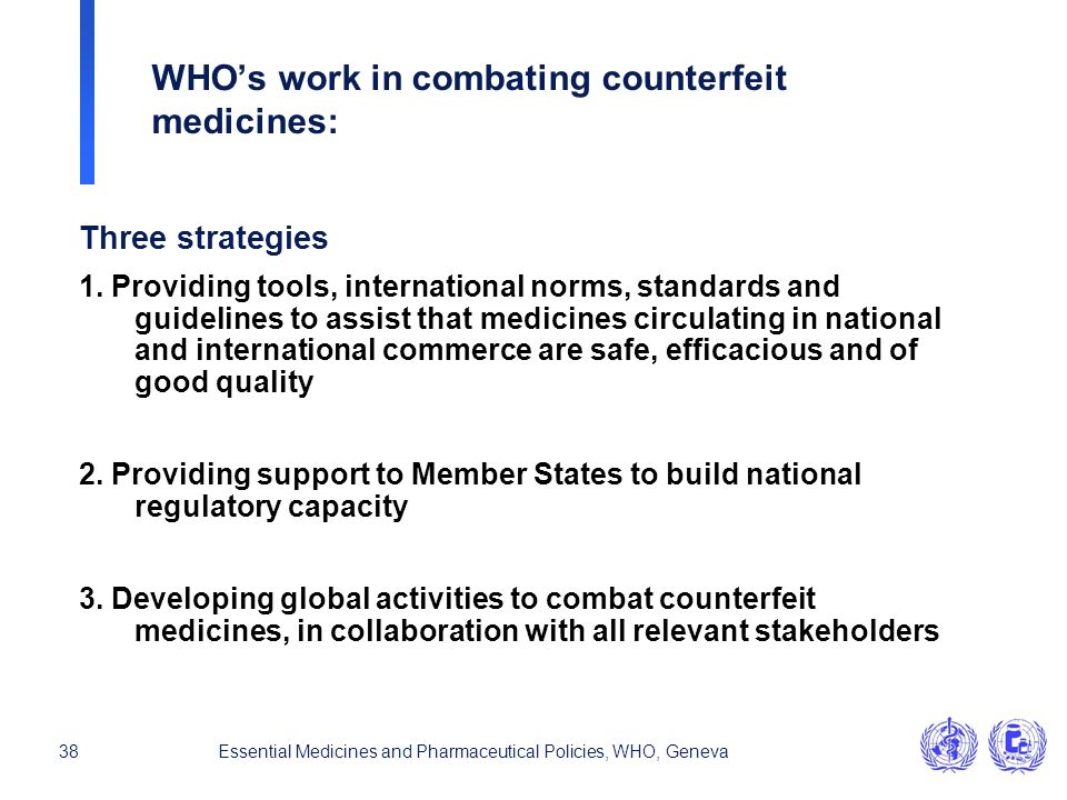 WHO's work in combating counterfeit medicines: