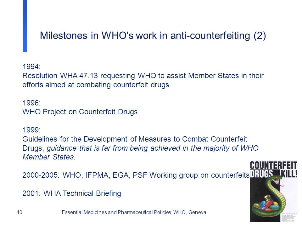 Milestones in WHO s work in anti-counterfeiting (2)