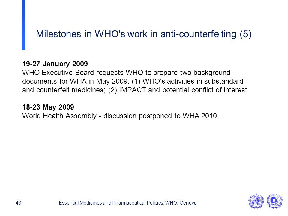 Milestones in WHO s work in anti-counterfeiting (5)