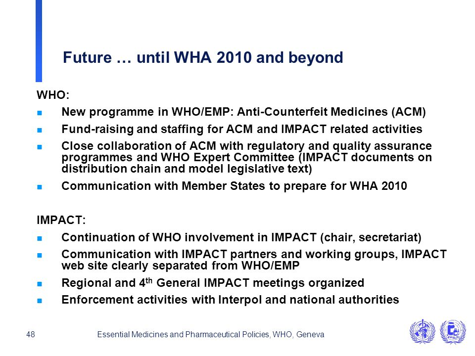 Future … until WHA 2010 and beyond