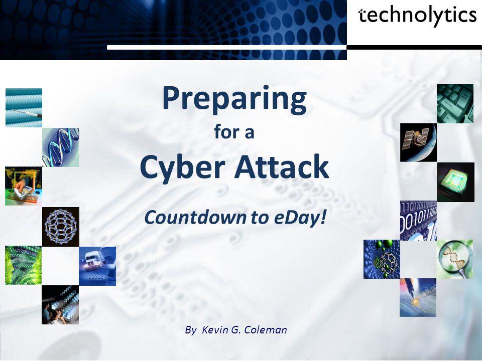 Preparing for a Cyber Attack