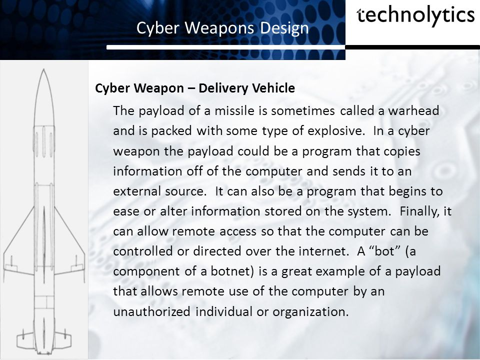 Cyber Weapons Design Cyber Weapon – Delivery Vehicle