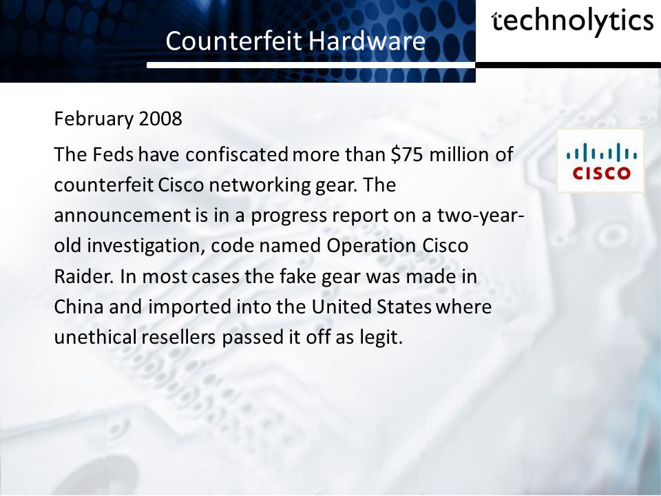 Counterfeit Hardware February 2008