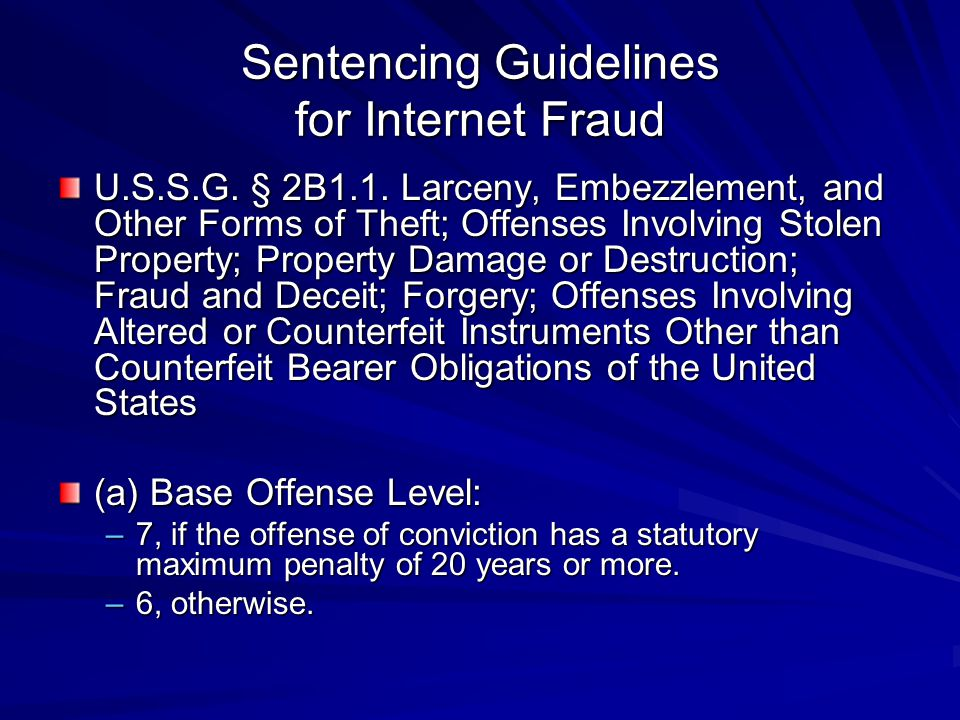 Sentencing Guidelines for Internet Fraud